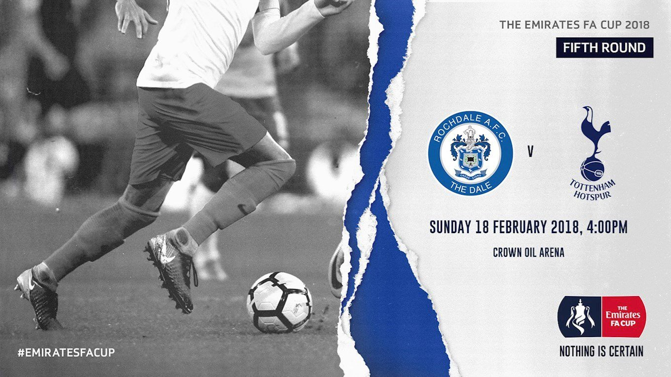 The FA Cup tie between Rochdale and Tottenham on Sunday 18 February is sold out!